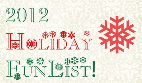 2012 Holiday Fun for the Family List