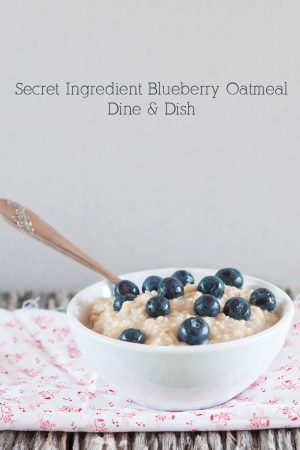 Secret Ingredient Oatmeal from www.dineanddish.net