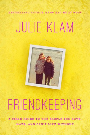 Friendkeeping book review www.dineanddish.net