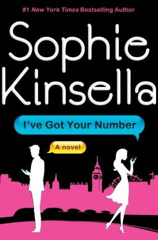 Book Review of I've Got Your Number by Sophie Kinsella