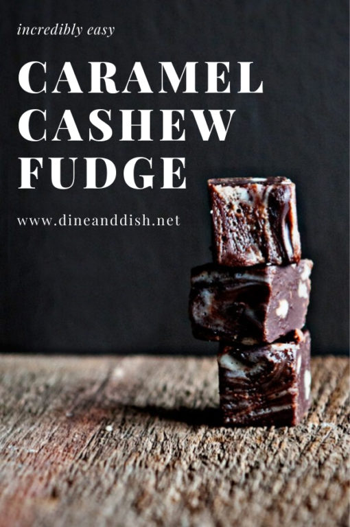stack of 3 pieces of fudge on a wood table with caramel cashew fudge text