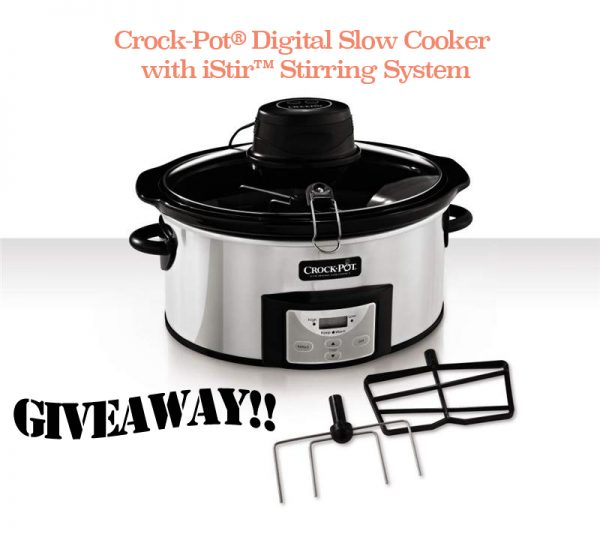 Crock-Pot® Digital Slow Cooker with iStir™ Stirring System Giveaway