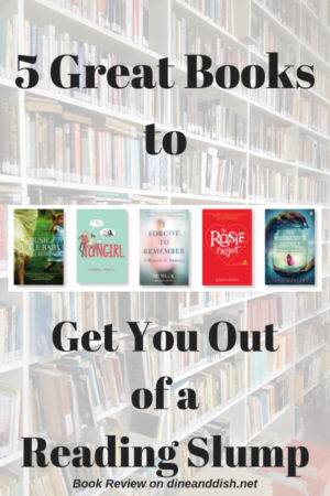 Book Review of 5 Great Books to Get You Out of a Reading Slump on dineanddish.net