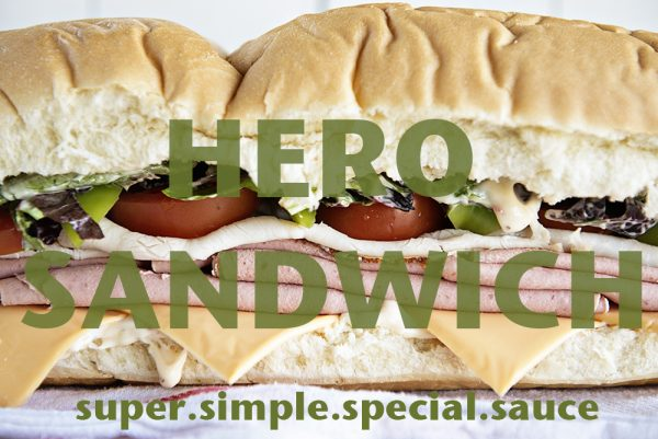 Hero Sub Sandwich with a super simple special sauce from dineanddish.net