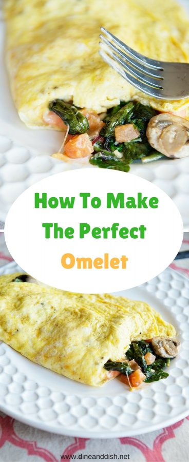 Tips and tricks for how to make the perfect veggie omelet on dineanddish.net