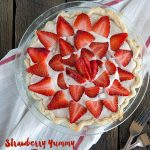 Strawberry Yummy Pie for Pi Day from dineanddish.net