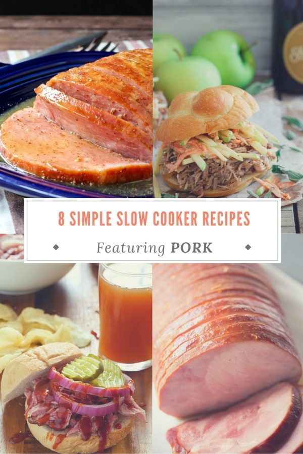 8 Simple Slow Cooker Recipes Featuring Pork - great meals for a busy school night!