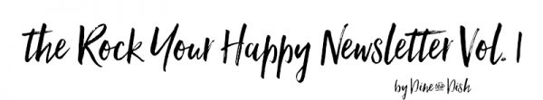 Rock Your Happy Newsletter
