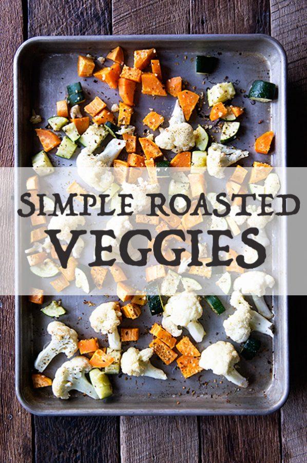 Simple Roasted Vegetables Recipe on dineanddish.net