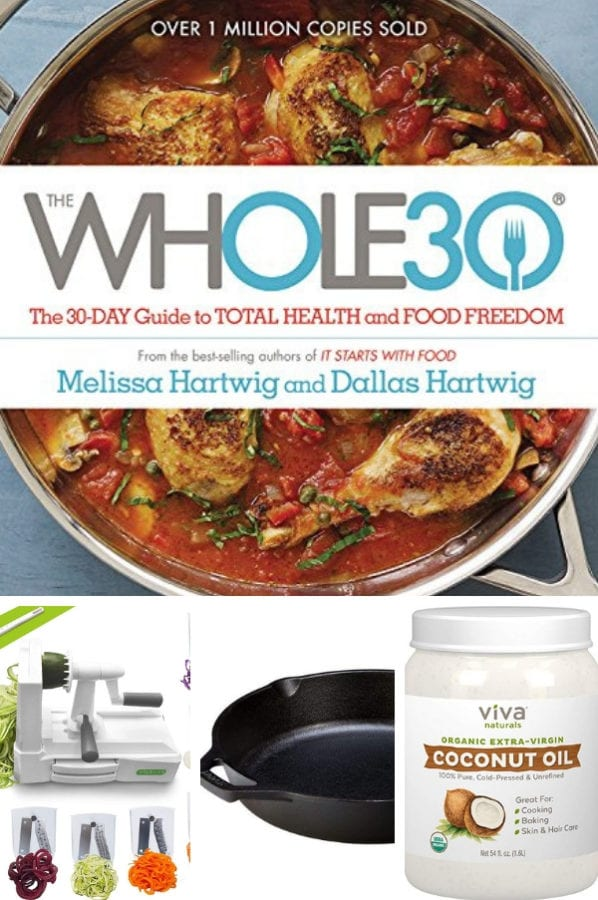 Collage with Whole30 Cookbook, Spiralizer, Cast Iron Skillet and Coconut Oil
