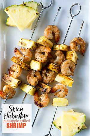Spicy Habanero Grilled Pineapple Shrimp from dineanddish.net