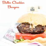 Better Cheddar Burgers Recipe from dineanddish.net. Amp up your favorite burger recipe with your favorite cheddar cheese for an outstanding burger!