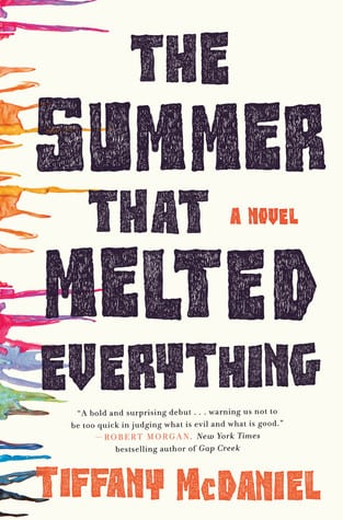 The Summer That Melted Everything one of my July 2018 Must-Read Books