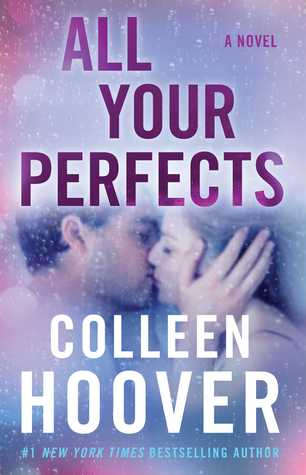 All Your Perfects by Colleen Hoover a book review on dineanddish.net