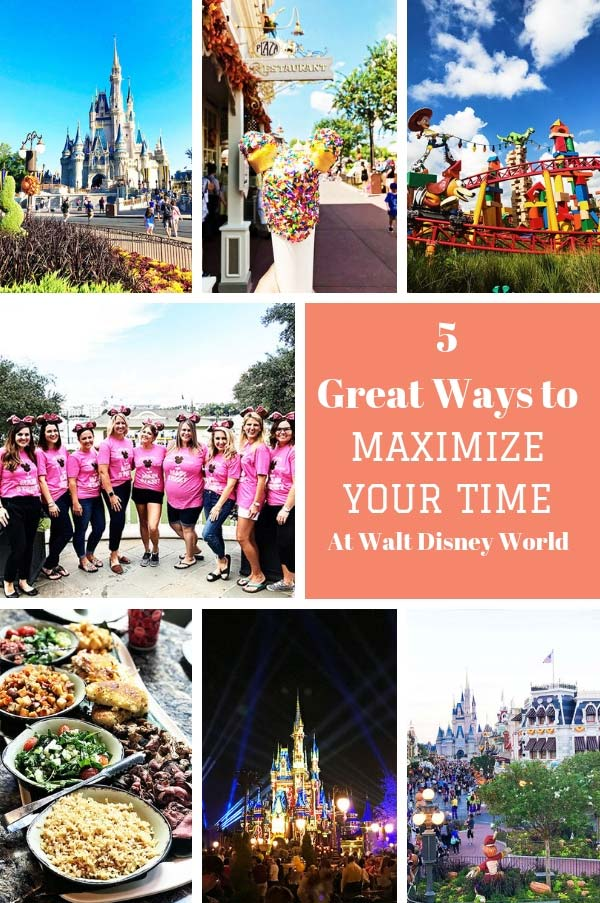 5 Great Ways to Maximize Your Time at Walt Disney World Parks