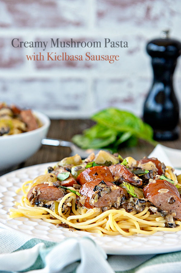 Creamy Mushroom Pasta With Kielbasa Sausage Recipe Dine And Dish